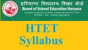 Haryana Teacher Eligibility Test Syllabus Level-1,2,3 | HTET Syllabus