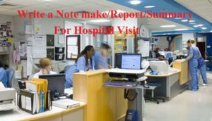Hospital Visit Note Make/ Report/Summary | MP Board class 9th,10th,12th