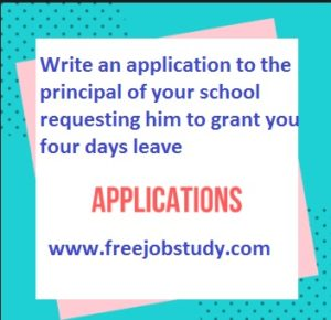 Write Application For Four Days Leave Board Exam Class 10th,12th